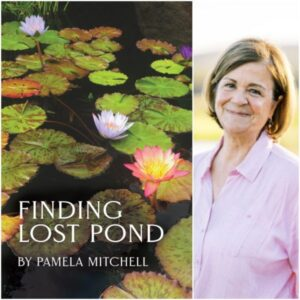 Pamela Mitchell Finding Lost Pond